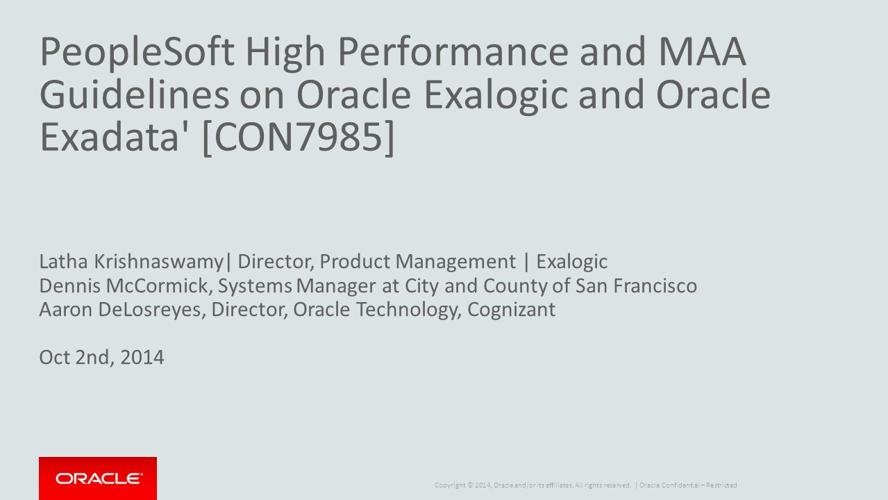 PeopleSoft High Performance and MAA Guidelines on Oracle Exalogic and Oracle Exadata [CON7985]